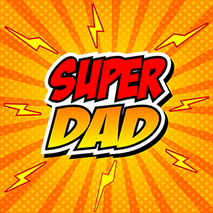 Superhero Banner Reading Super Dad