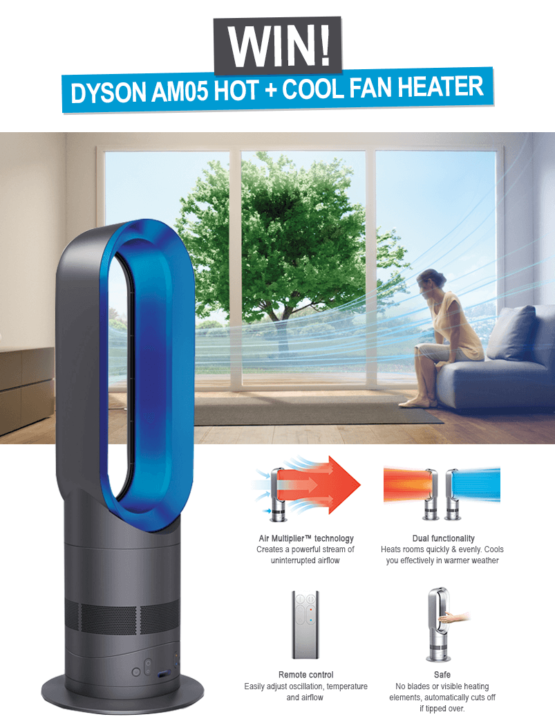 Win a Dyson AM05 Hot+Cool Fan Heater