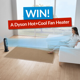 Win a Dyson Hot and Cool Fan Heater!