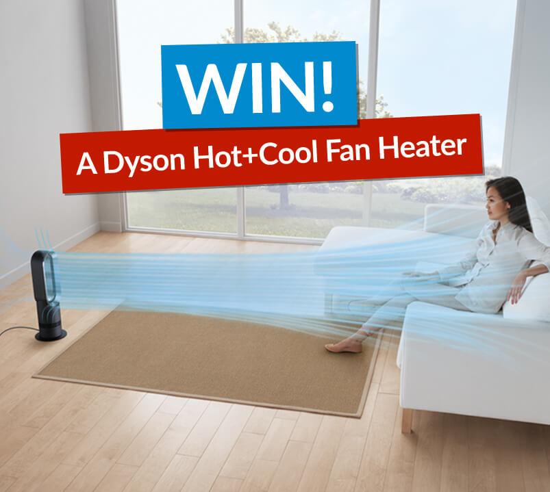 Dyson Fan Inside Home With Win Banner