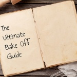 Bewildered by Baking Jargon? Our Ultimate Guide to Bake Off Terms