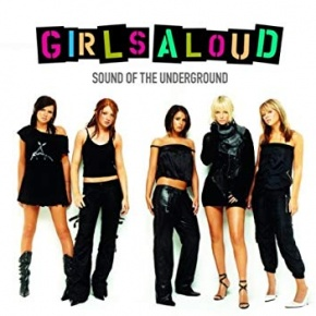 Girls Aloud Sound Of The Underground Cover