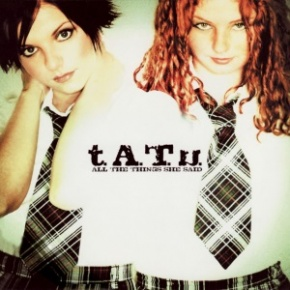 Tatu All The Things She Said Cover