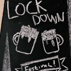 Chalk Board Sign Saying Lockdown Festival